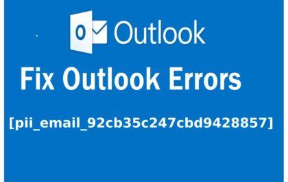 [pii_email_92cb35c247cbd9428857] Error Code Solved