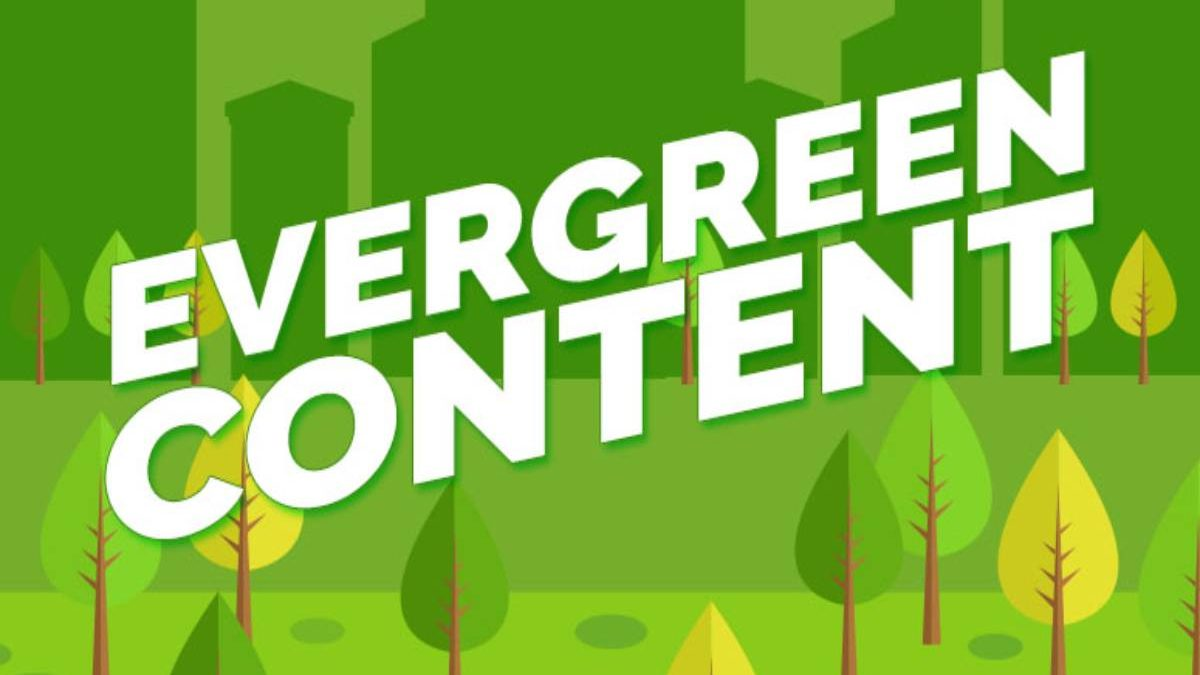 What is Evergreen Content? – Named, Formats, Ideas
