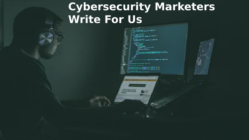 Cybersecurity Marketers